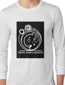 we're going always #2 Long Sleeve T-Shirt
