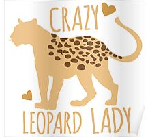 Crazy leopard lady Poster