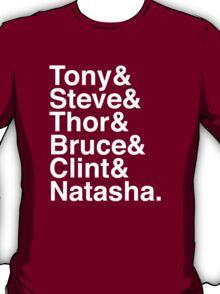 Tony & Steve & Thor & Bruce & Clint & Natasha. (inverse) T-Shirt