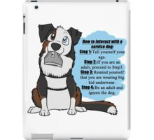 How To Interact With a Service Dog iPad Case/Skin