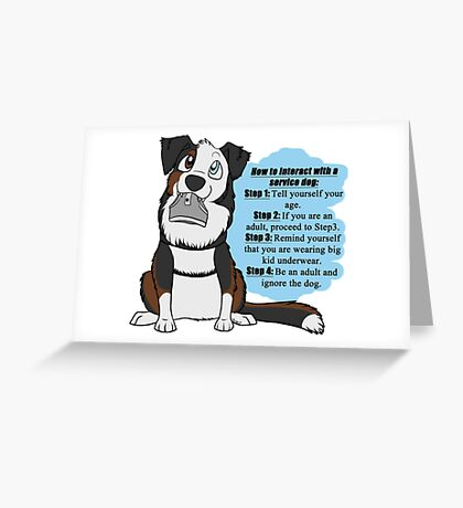 How To Interact With a Service Dog Greeting Card