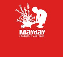 MayDay 2008: a celebration of work and family - White print Unisex T-Shirt