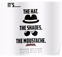 It's The Hat, The Shades, The Mustache, Duke Silver. Poster