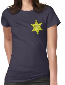 I am the Sheriff Womens Fitted T-Shirt