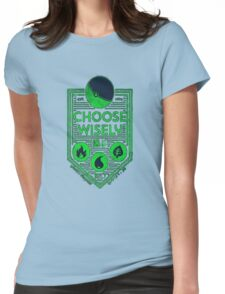 pokemon choose wisely Womens Fitted T-Shirt