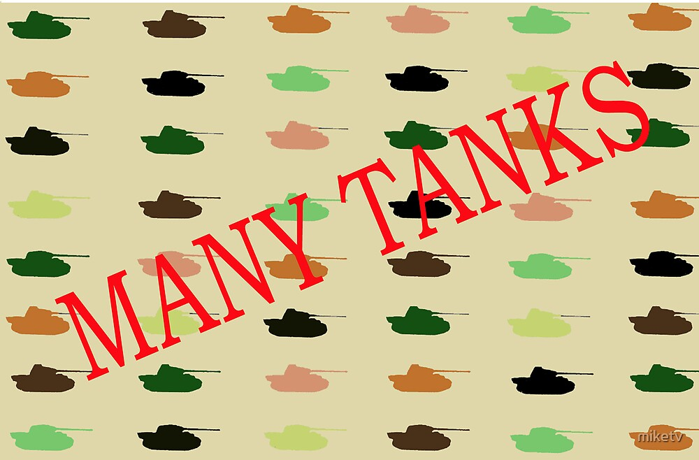 Many Tanks by miketv