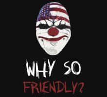 DayZ x PayDay x Batman: Why so friendly? - White Ink by Djidiouf