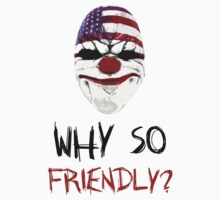 DayZ x PayDay x Batman: Why so friendly? - Black Ink by Djidiouf