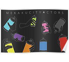 MEKAKUCITY ACTORS Poster