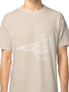 My Little Bird Typography Ed Classic T-Shirt