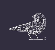 My Little Bird Typography Ed T-Shirt