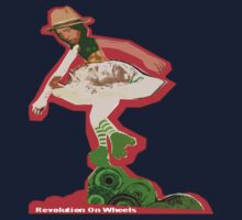 Revolution on Wheels  by Rochele Royster