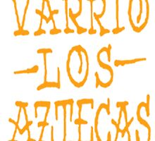 Varrio los Aztecas Graffiti by GilbertValenz
