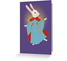 Saint Bunny has your back Greeting Card
