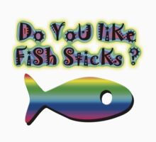 Iskybibblle Products Do you like Fish Sticks/rainbow  by Iskybibblle