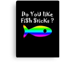 Iskybibblle Products Do you like Fish Sticks/rainbow/White  Canvas Print