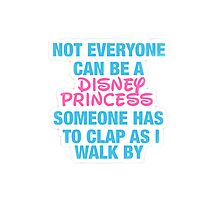Disney Princess- Hipster Quote  Photographic Print