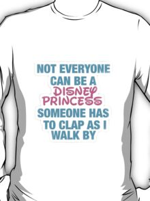 Disney Princess- Hipster Quote  T-Shirt
