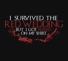 I Survived The Red Wedding by Blinky2lame