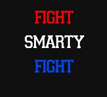 Fight Smarty Fight T-Shirt Unisex T-Shirt