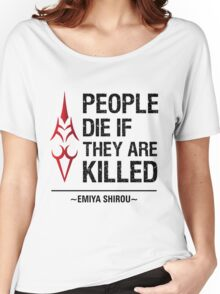 People Die if They are Killed!  Women's Relaxed Fit T-Shirt
