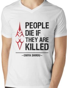 People Die if They are Killed!  Mens V-Neck T-Shirt