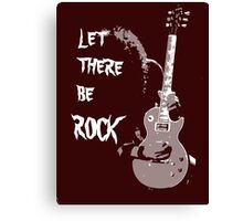 LET THERE BE ROCK T-SHIRT Canvas Print