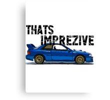 That's Imprezive! Subaru Impreza WRX STi 22B Canvas Print