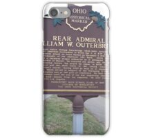 REAR ADMIRAL WILLIAM W. OUTERBRIDGE- HISTORICAL LAND MARK iPhone Case/Skin