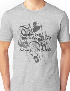 The Best Revenge is Living Well Unisex T-Shirt