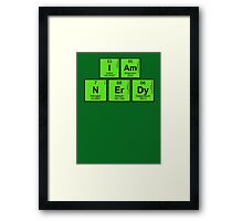 I am nerdy - written in periodic table elements Framed Print
