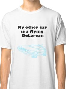 My other car is a flying DeLorean (neon) Classic T-Shirt