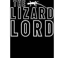 The Lizard Lord T Shirt For Reptile Lovers Photographic Print