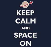 Keep Calm and Space On Kids Clothes