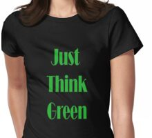 Just think..... Womens Fitted T-Shirt