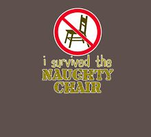 i survived the naughty chair Unisex T-Shirt