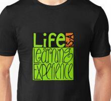 Life Experience Unisex T-Shirt