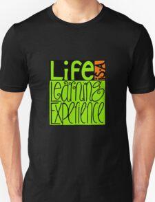 Life Experience T-Shirt