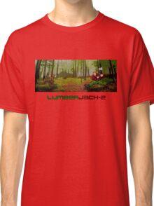 LumberJack-2 Classic T-Shirt