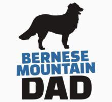Bernese Mountain Dad by Designzz