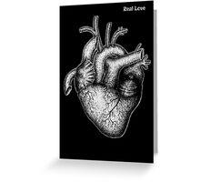 Real Love Greeting Card