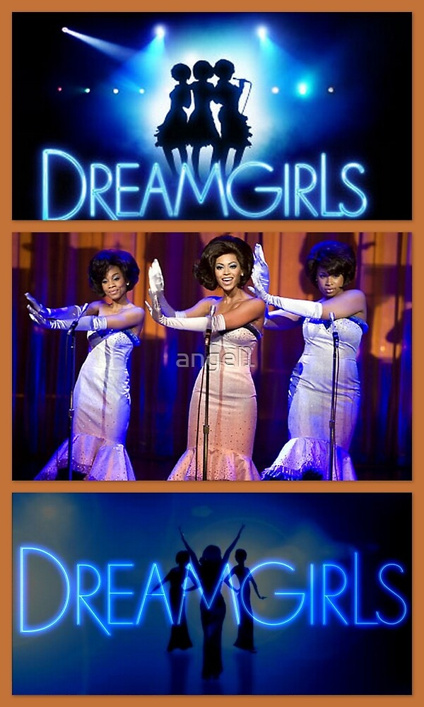 Dreamgirls by ©The Creative  Minds