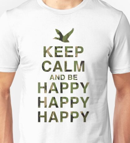 Keep Calm and be Happy Happy Happy (Camo) Unisex T-Shirt