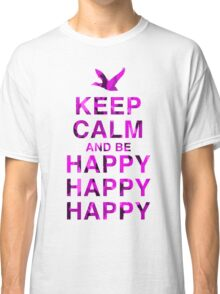 Keep Calm and be Happy Happy Happy (Pink Camo) Classic T-Shirt