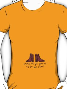 'Cowboy are you getting too Big for your Boots?' T-Shirt