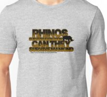 Rhinos survived evolution can they survive mankind Unisex T-Shirt