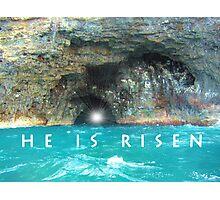 He Is Risen Photographic Print