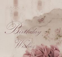Birthday Wishes - Candles, Crystal And Roses by Sandra Foster
