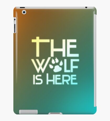 The wolf is here iPad Case/Skin