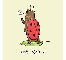 Lady-BEAR-d Photographic Print